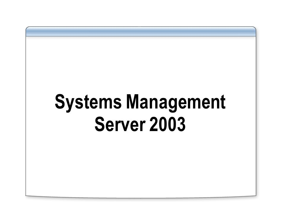 Systems Management Server 2003