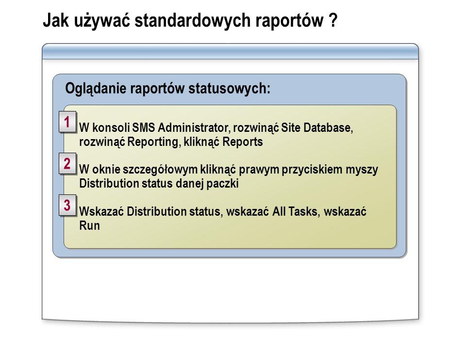 Jak używać standardowych raportów