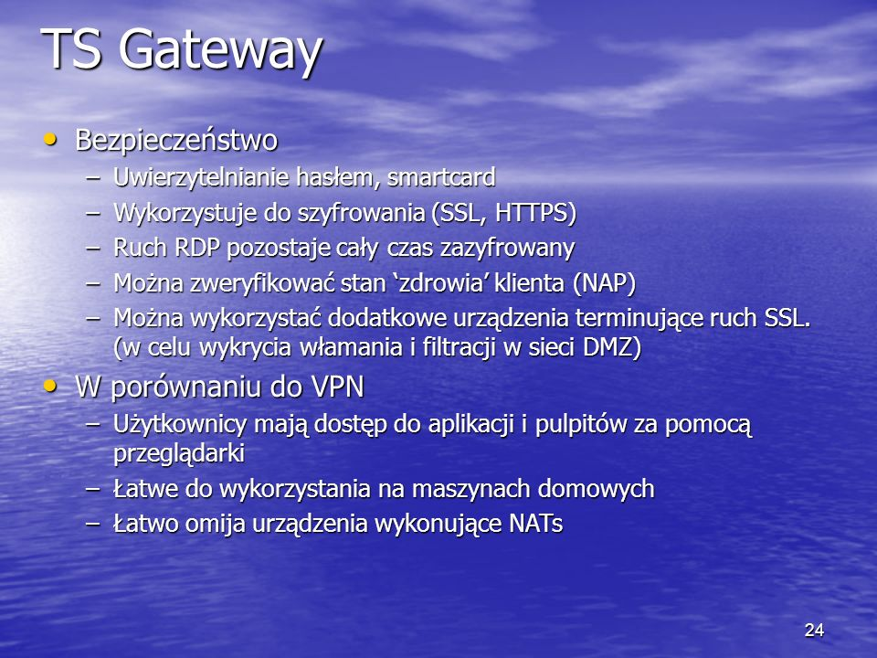 TS Gateway Bezpieczeństwo W porównaniu do VPN