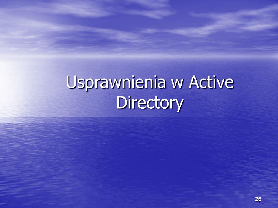Usprawnienia w Active Directory
