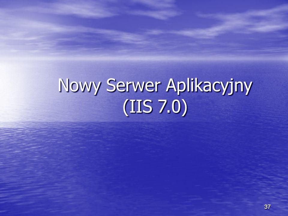 Nowy Serwer Aplikacyjny (IIS 7.0)
