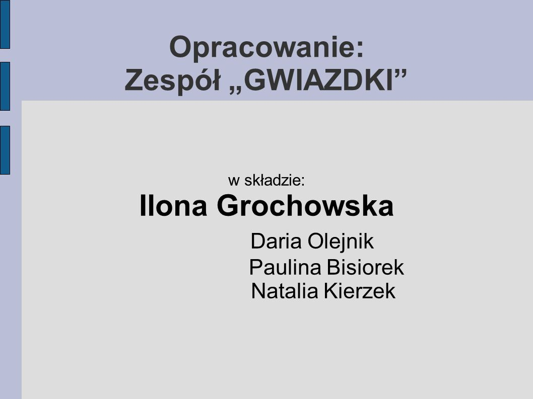 """Opracowanie: Zespół """"GWIAZDKI"""