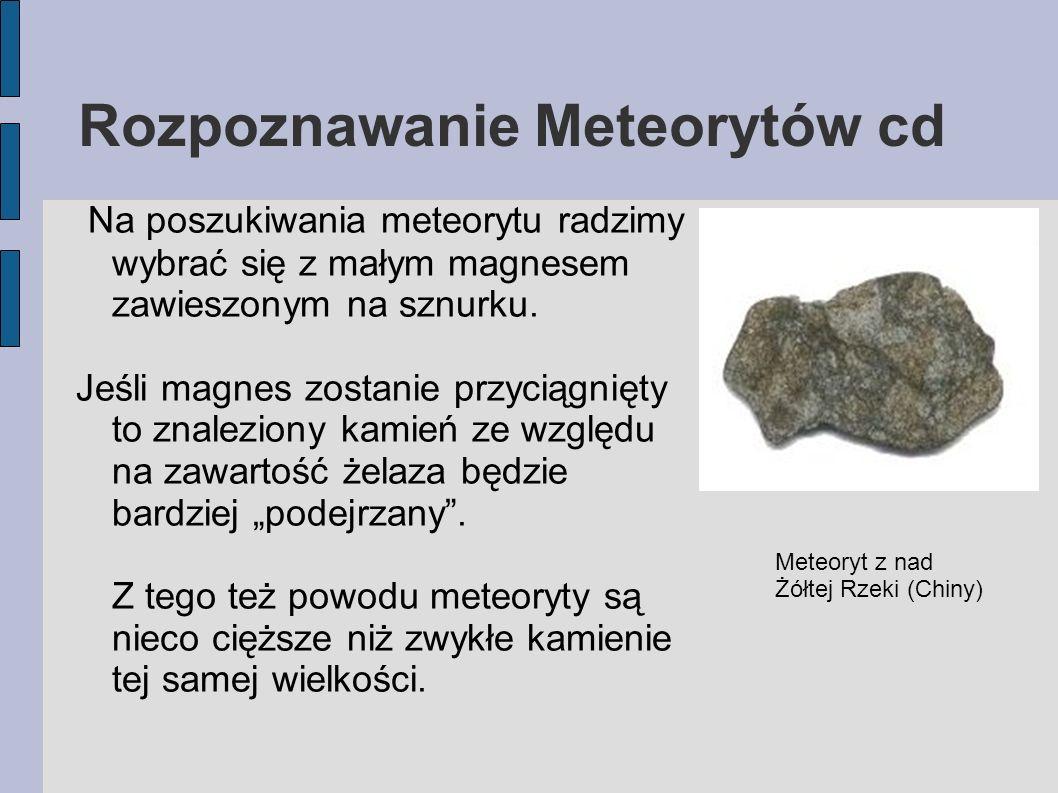 Rozpoznawanie Meteorytów cd