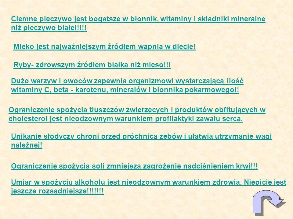 Ciemne pieczywo jest bogatsze w błonnik, witaminy i składniki mineralne niż pieczywo białe!!!!!