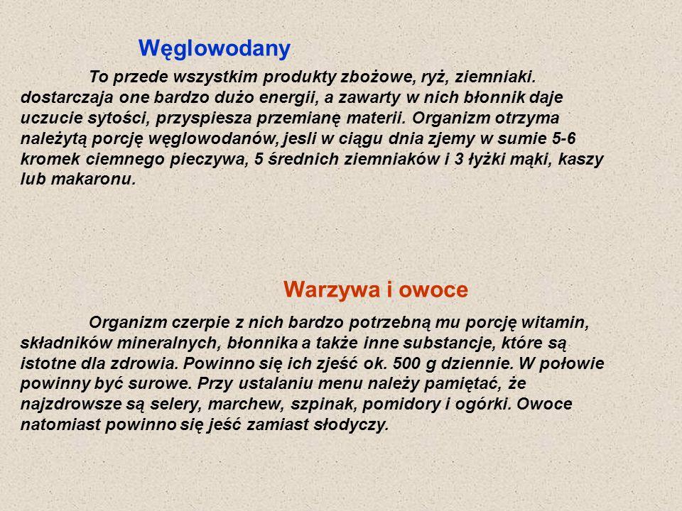 Węglowodany Warzywa i owoce