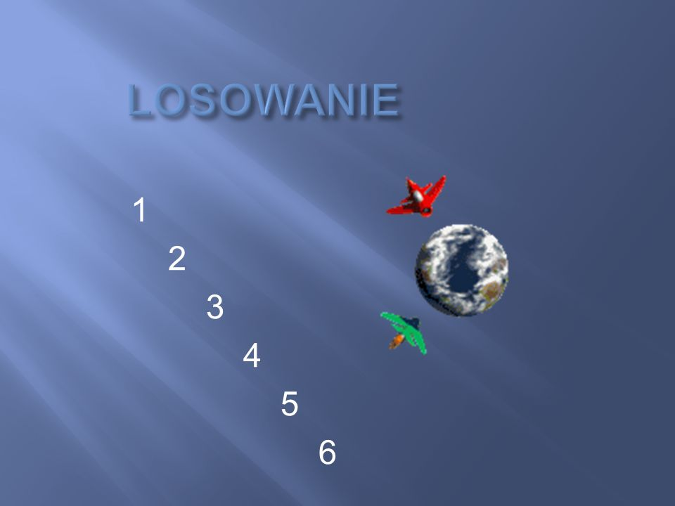 LOSOWANIE 1 2 3 4 5 6