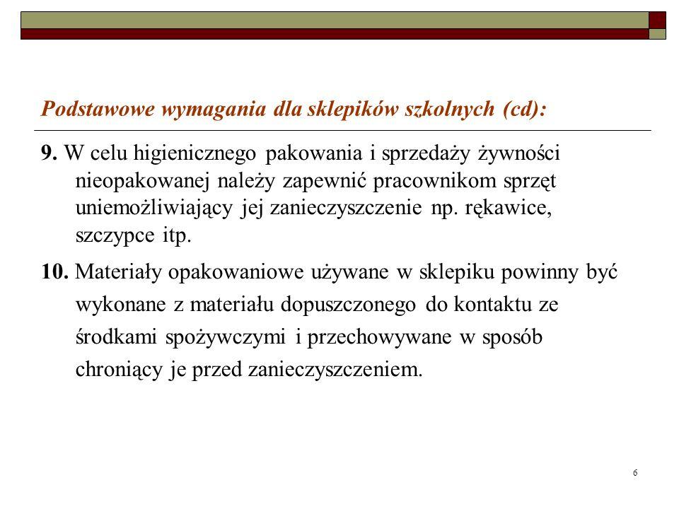 Podstawowe wymagania dla sklepików szkolnych (cd):