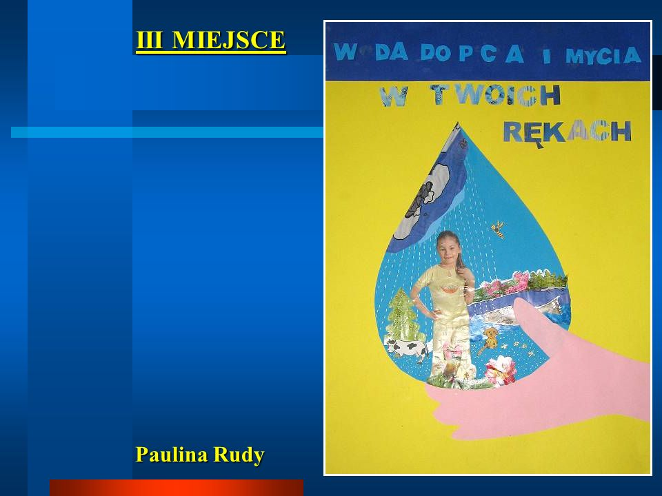 III MIEJSCE Paulina Rudy