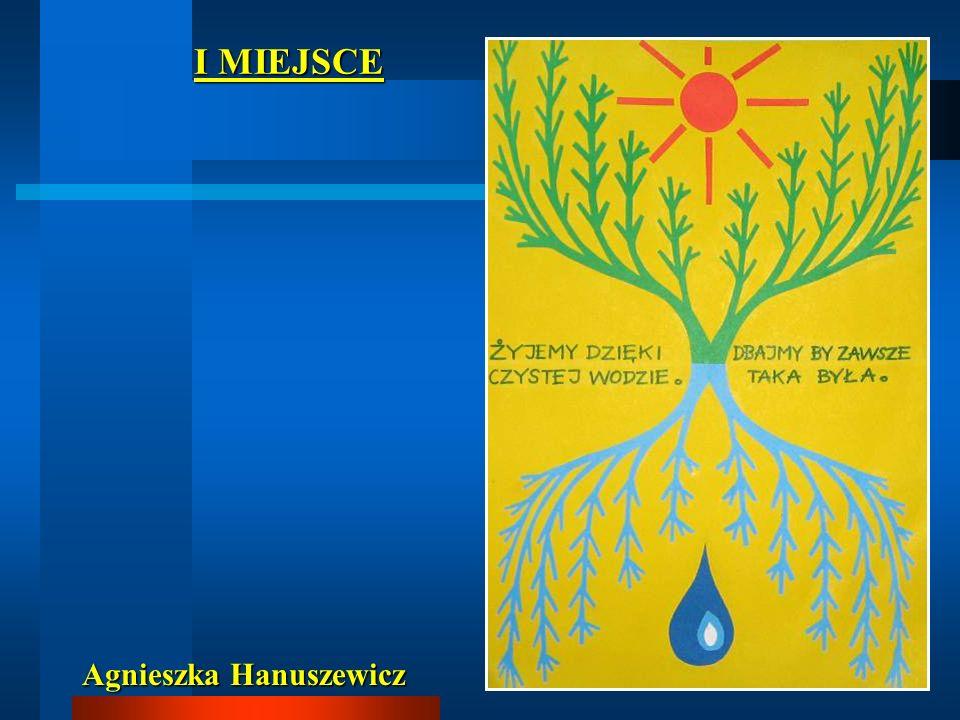 I MIEJSCE Agnieszka Hanuszewicz