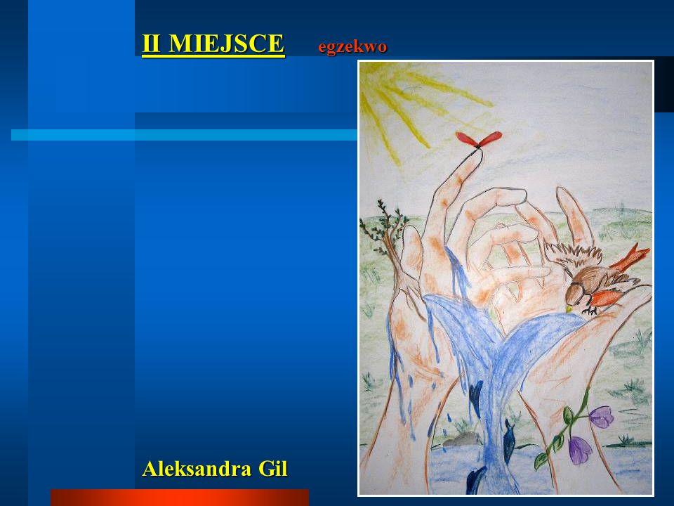 II MIEJSCE egzekwo Aleksandra Gil