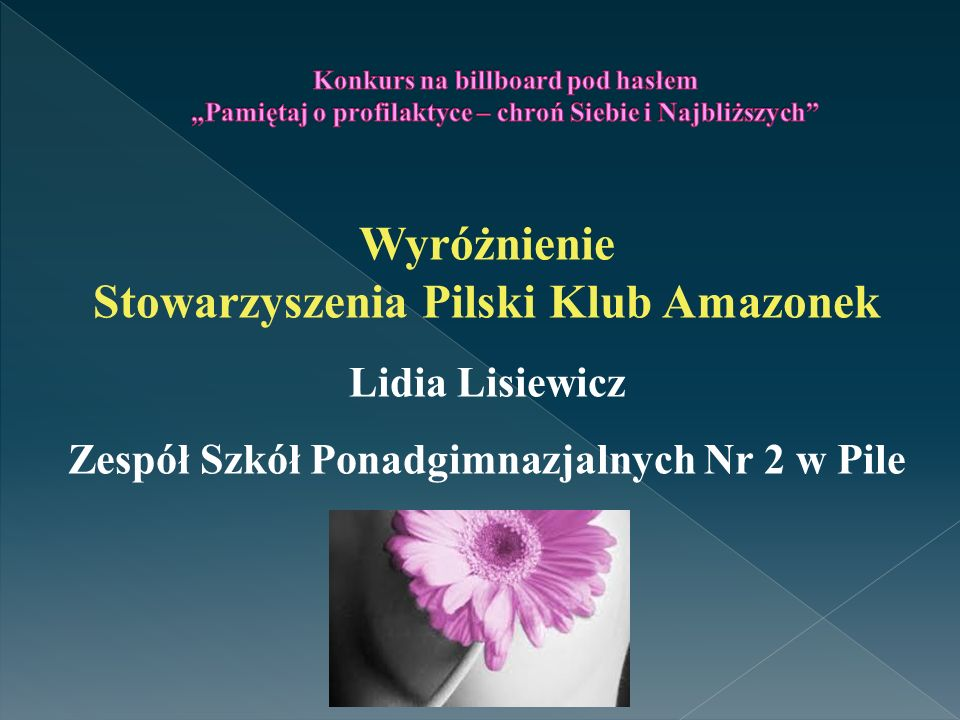 Wyróżnienie Stowarzyszenia Pilski Klub Amazonek