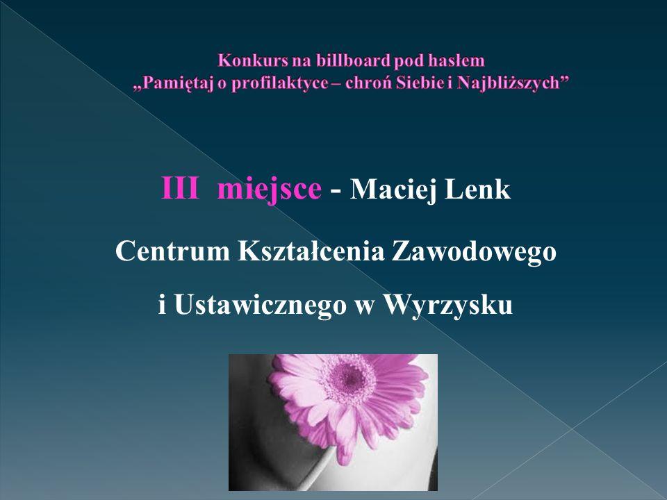 III miejsce - Maciej Lenk
