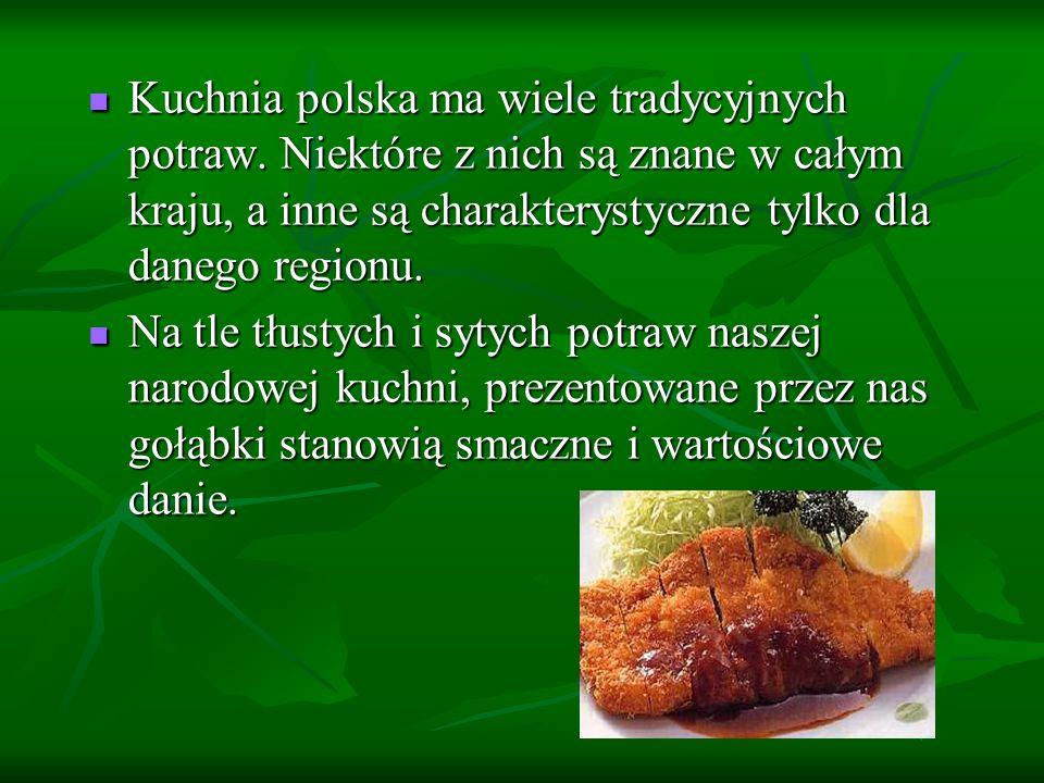 Kuchnia polska ma wiele tradycyjnych potraw
