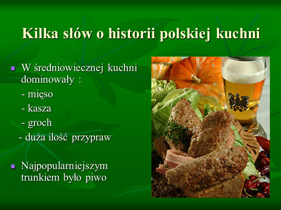 Kilka słów o historii polskiej kuchni