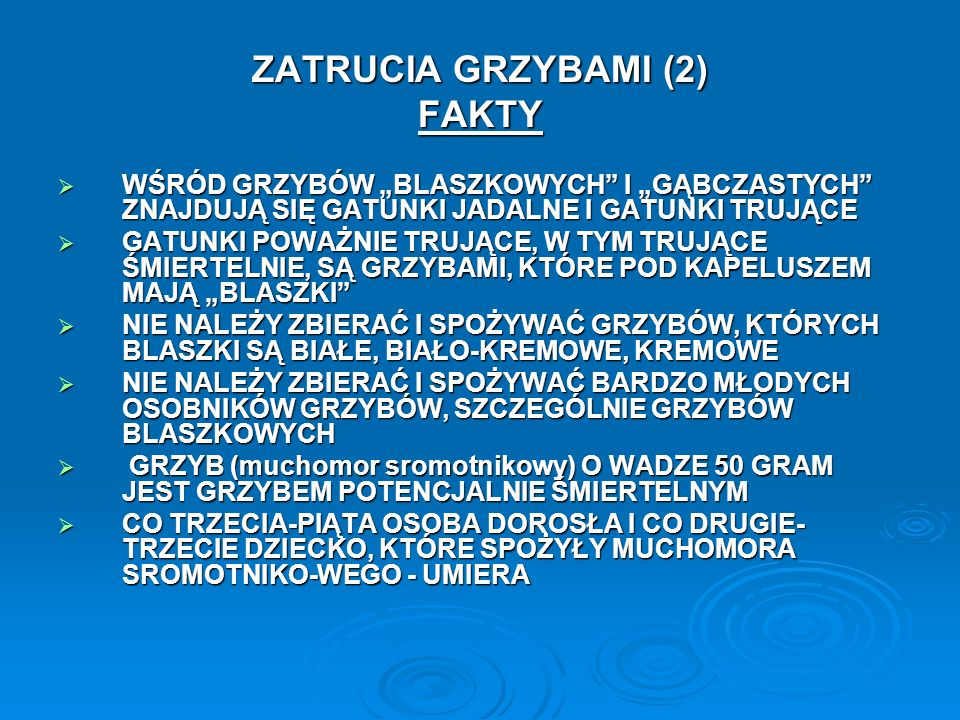 ZATRUCIA GRZYBAMI (2) FAKTY