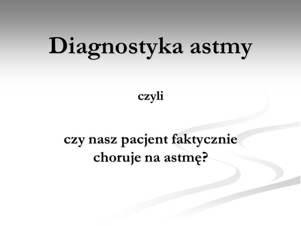Diagnostyka astmy czyli