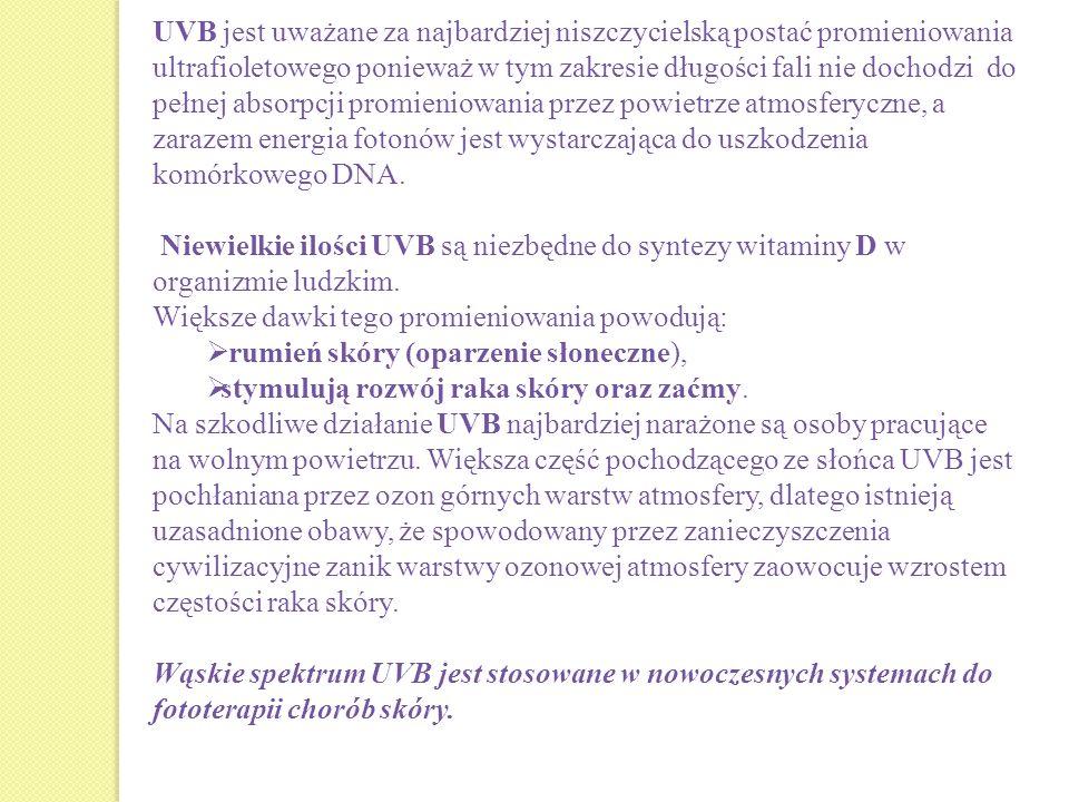 UVB jest uważane za najbardziej niszczycielską postać promieniowania ultrafioletowego ponieważ w tym zakresie długości fali nie dochodzi do pełnej absorpcji promieniowania przez powietrze atmosferyczne, a zarazem energia fotonów jest wystarczająca do uszkodzenia komórkowego DNA.