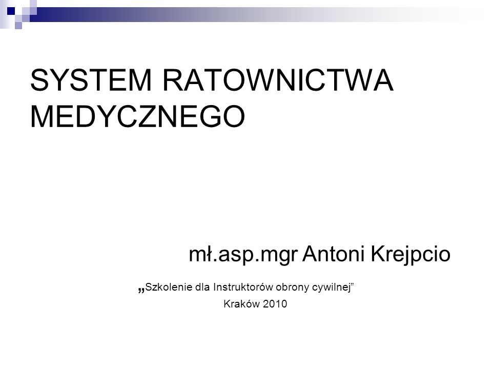 SYSTEM RATOWNICTWA MEDYCZNEGO