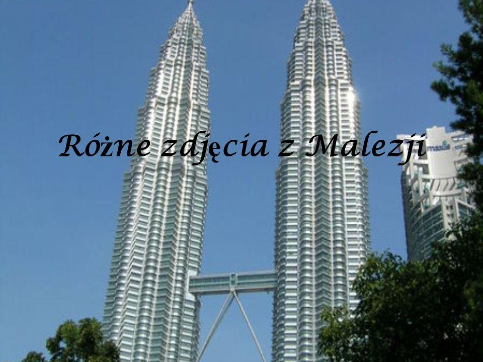 Różne zdjęcia z Malezji