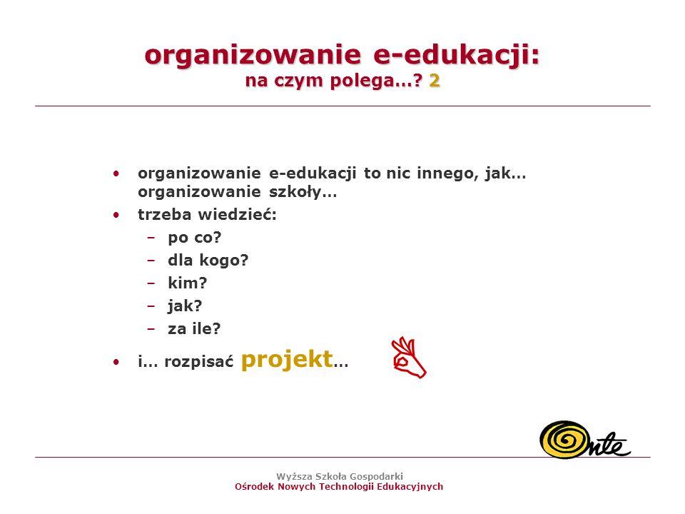 organizowanie e-edukacji: na czym polega… 2