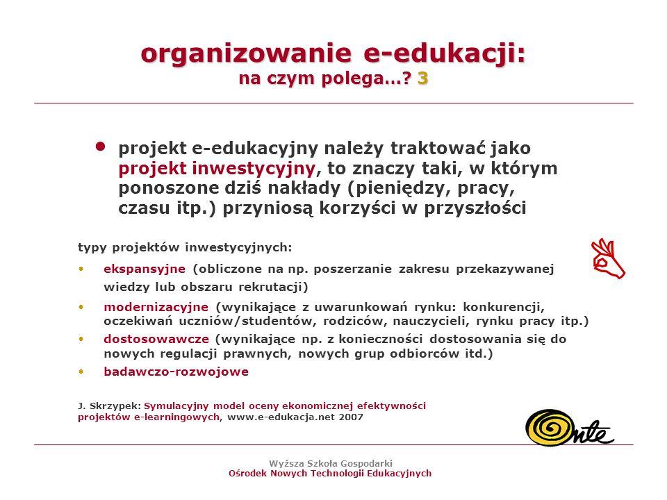 organizowanie e-edukacji: na czym polega… 3
