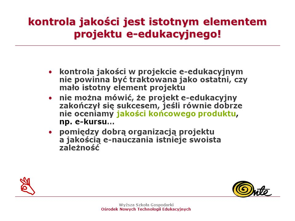 kontrola jakości jest istotnym elementem projektu e-edukacyjnego!