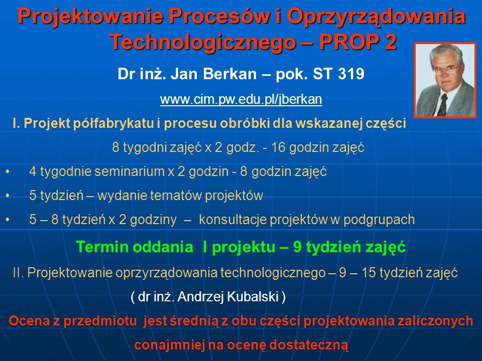 Projektowanie Procesów i Oprzyrządowania Technologicznego – PROP 2