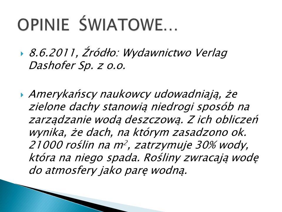 OPINIE ŚWIATOWE… 8.6.2011, Źródło: Wydawnictwo Verlag Dashofer Sp. z o.o.
