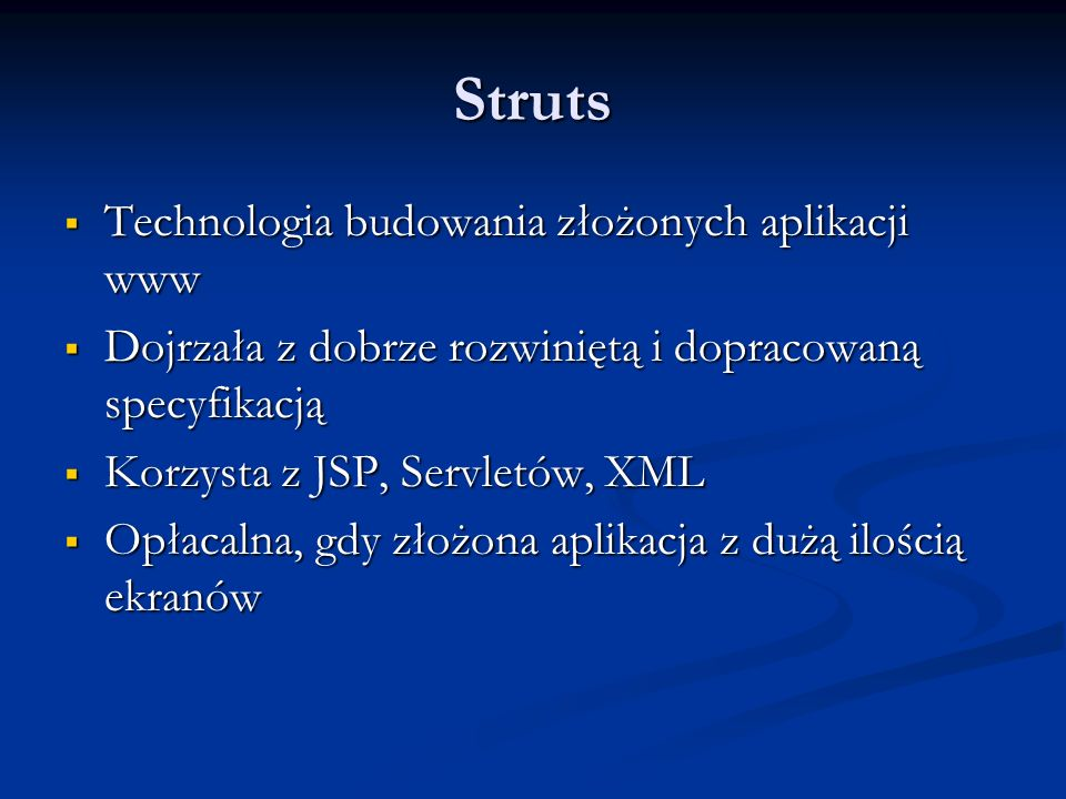 Struts Technologia budowania złożonych aplikacji www