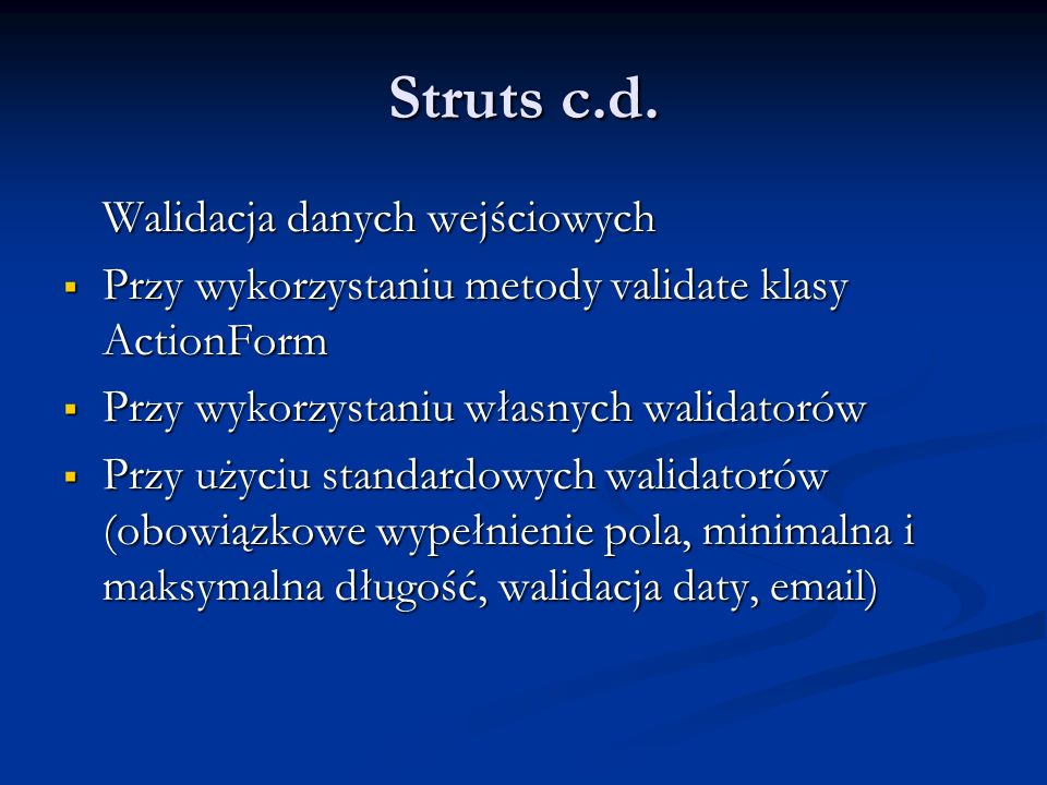 Struts c.d. Walidacja danych wejściowych
