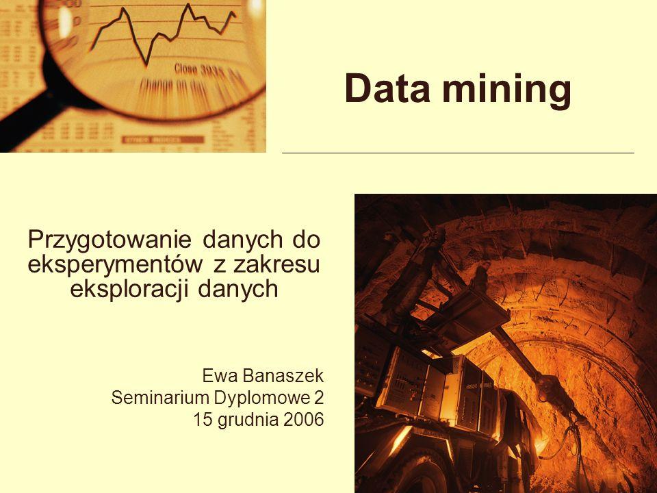 Przygotowanie danych do eksperymentów z zakresu eksploracji danych