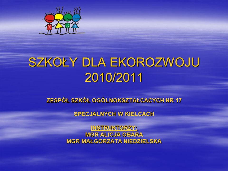 SZKOŁY DLA EKOROZWOJU 2010/2011