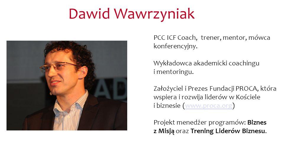 Dawid Wawrzyniak PCC ICF Coach, trener, mentor, mówca konferencyjny.