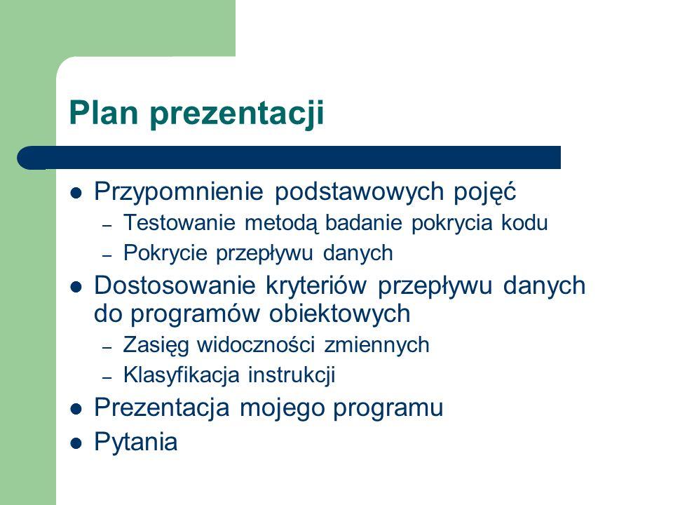 Plan prezentacji Przypomnienie podstawowych pojęć