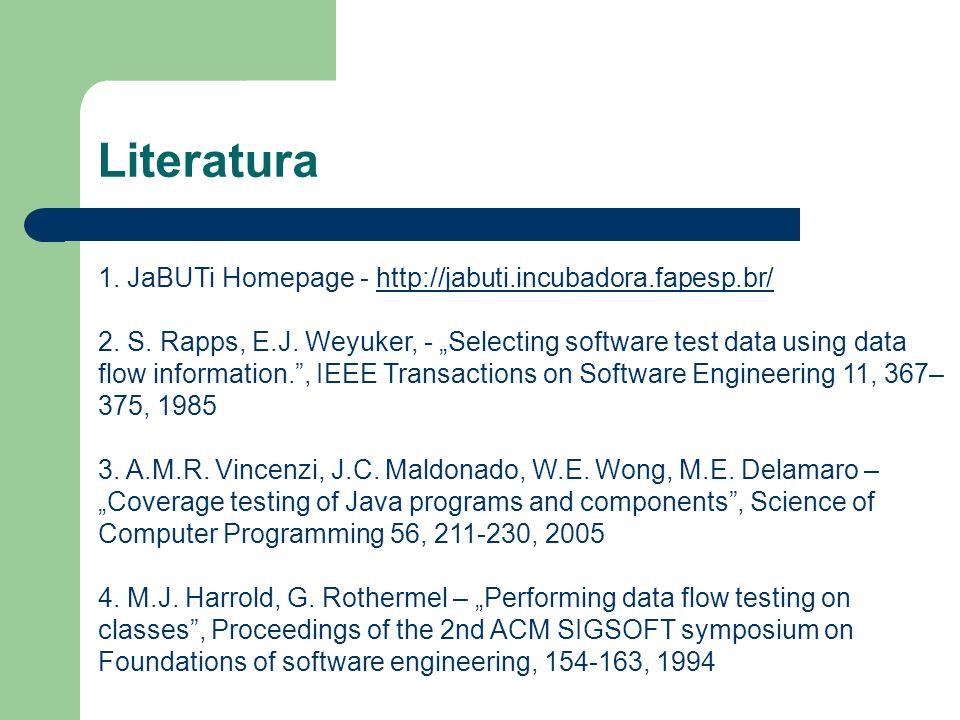 Literatura 1. JaBUTi Homepage - http://jabuti.incubadora.fapesp.br/