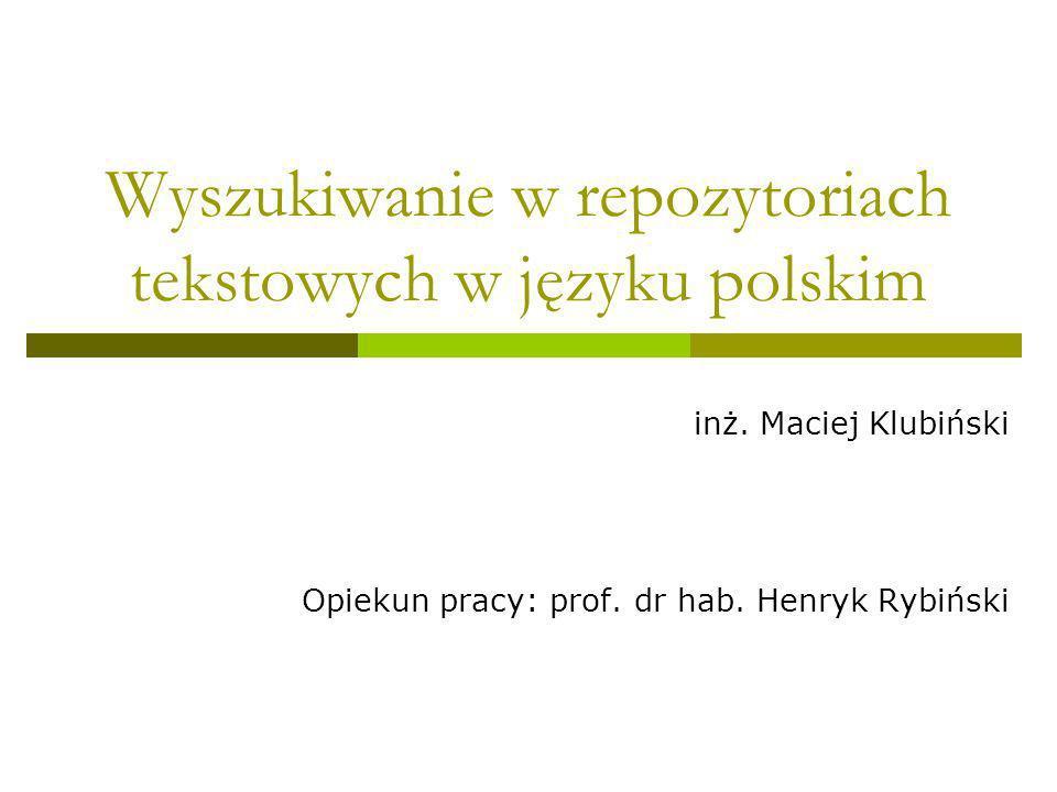 Wyszukiwanie w repozytoriach tekstowych w języku polskim