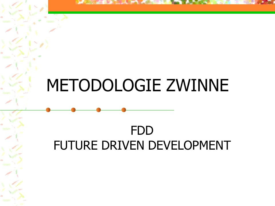 FDD FUTURE DRIVEN DEVELOPMENT
