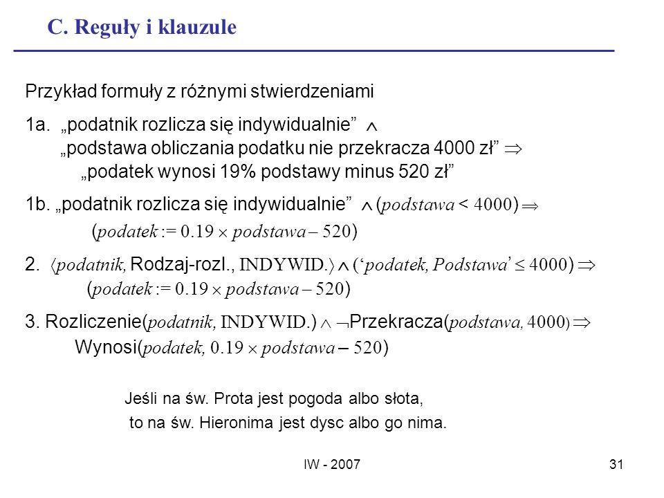 C. Reguły i klauzule Przykład formuły z różnymi stwierdzeniami