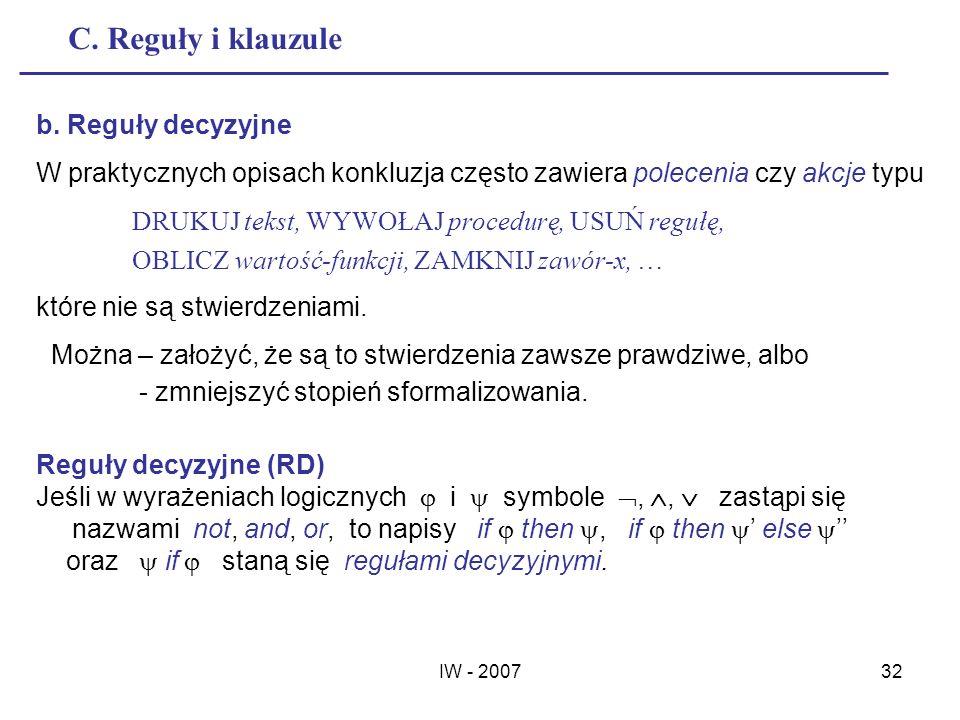 C. Reguły i klauzule b. Reguły decyzyjne