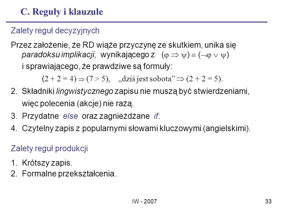 C. Reguły i klauzule Zalety reguł decyzyjnych