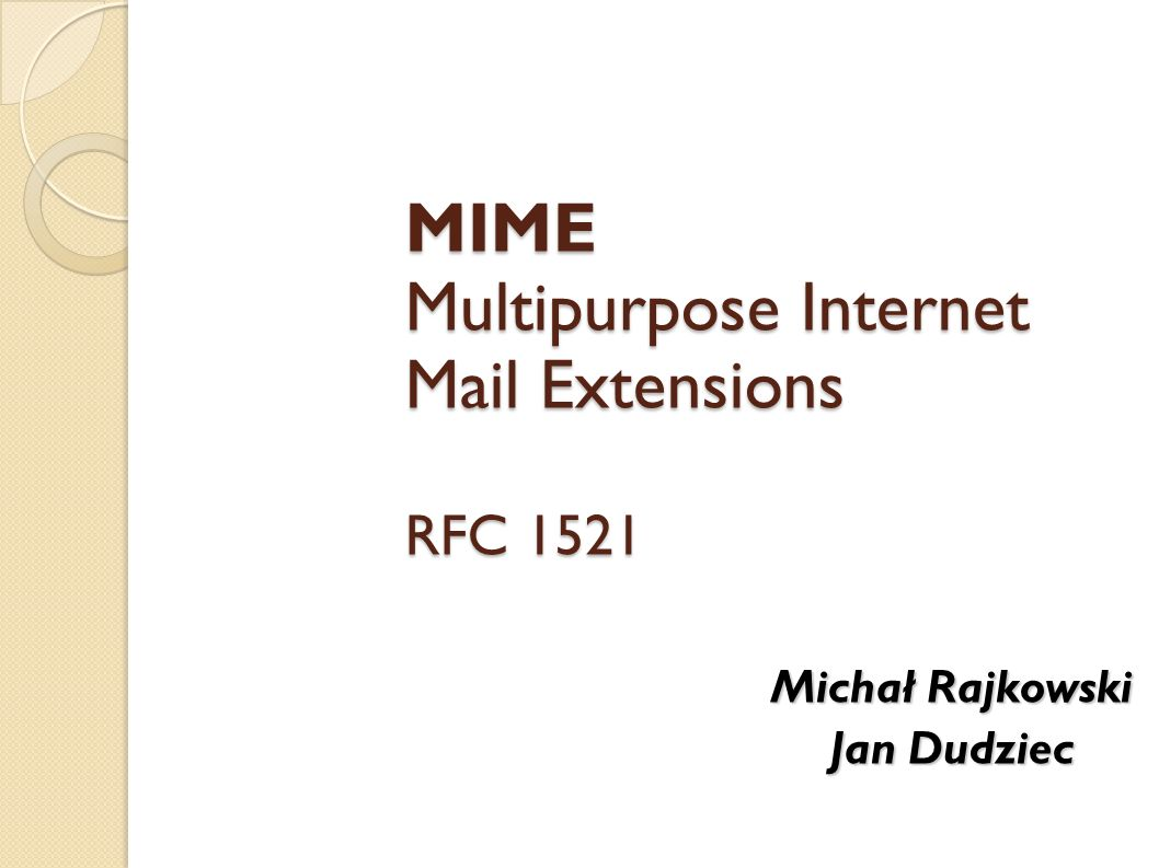 MIME Multipurpose Internet Mail Extensions RFC 1521