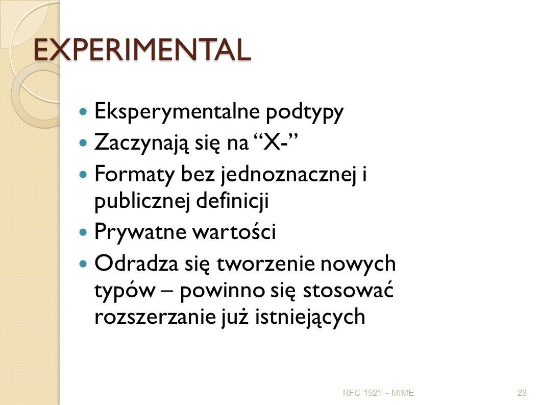 EXPERIMENTAL Eksperymentalne podtypy Zaczynają się na X-