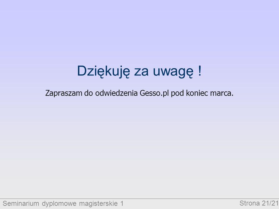 Zapraszam do odwiedzenia Gesso.pl pod koniec marca.