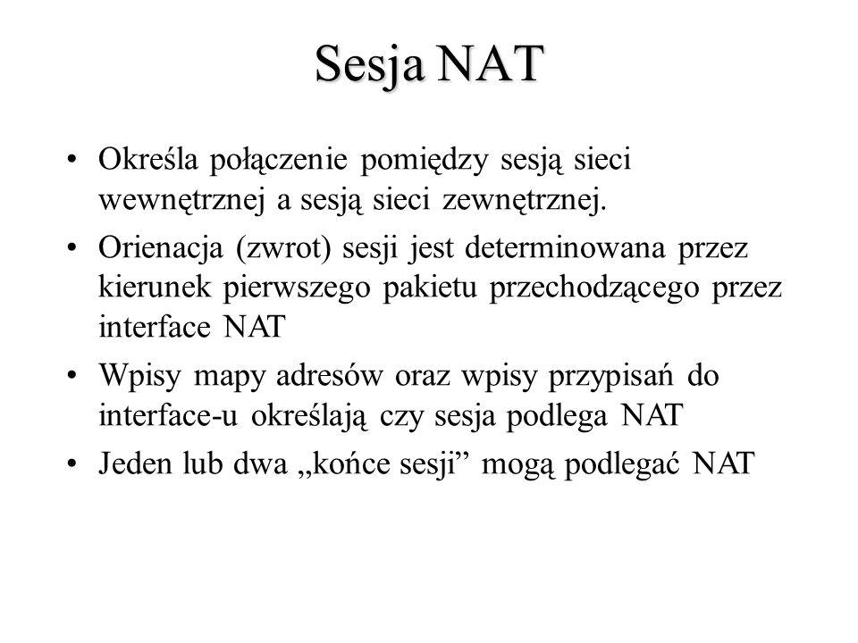 Sesja NATOkreśla połączenie pomiędzy sesją sieci wewnętrznej a sesją sieci zewnętrznej.