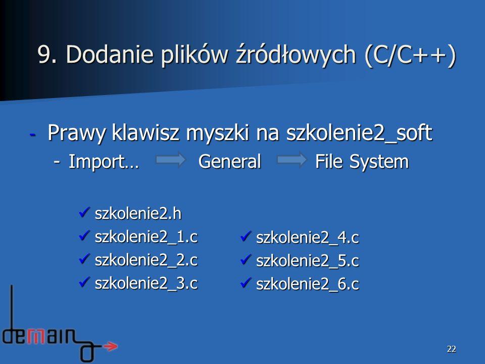 9. Dodanie plików źródłowych (C/C++)