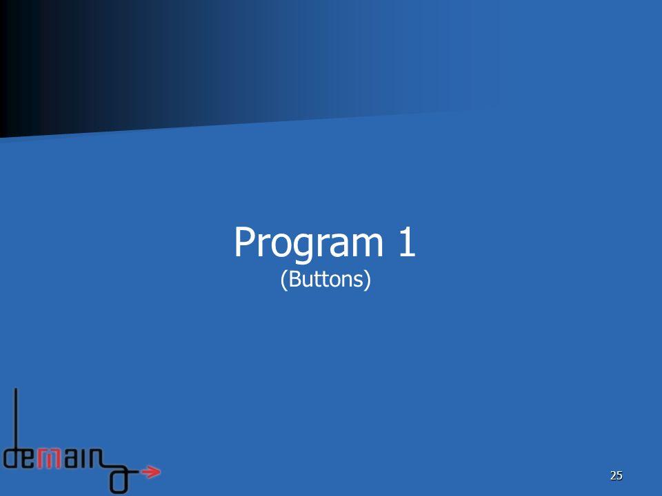Program 1 (Buttons)