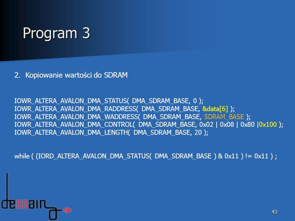 Program 3 Kopiowanie wartości do SDRAM