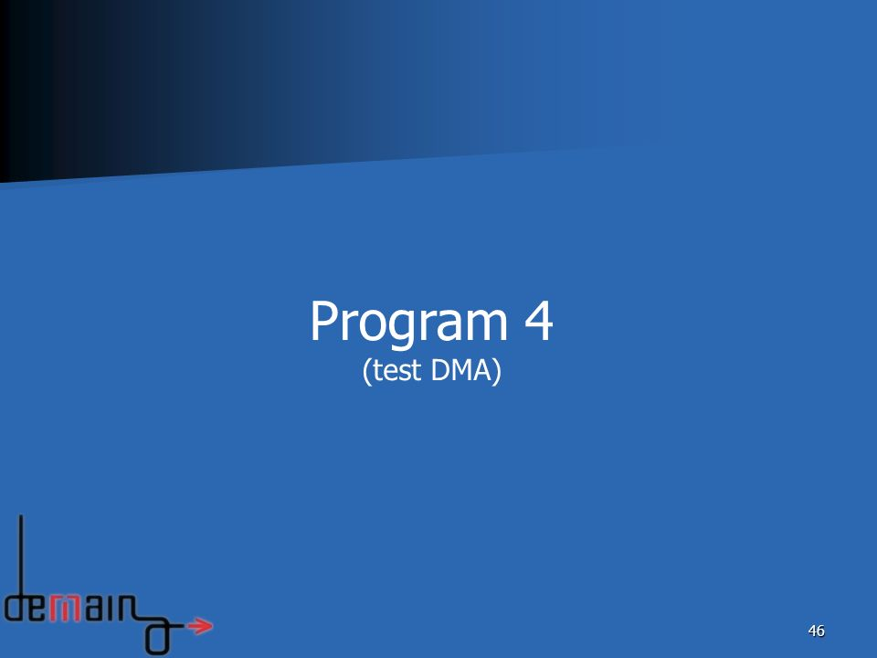 Program 4 (test DMA)