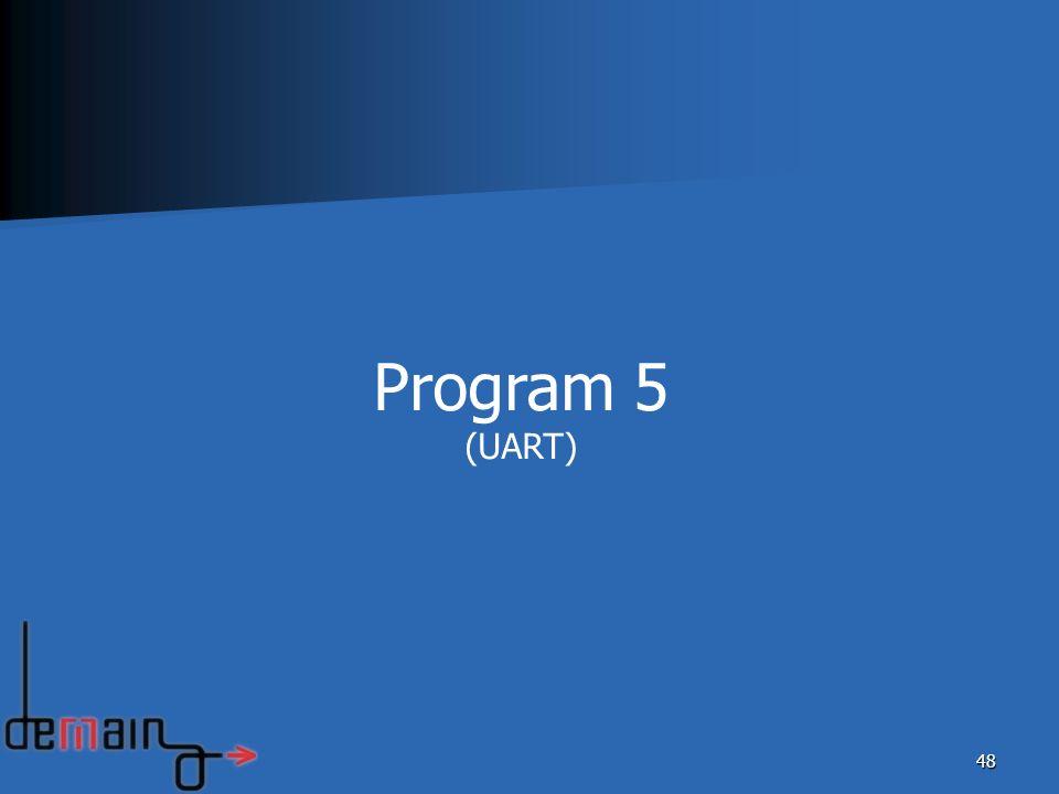 Program 5 (UART)