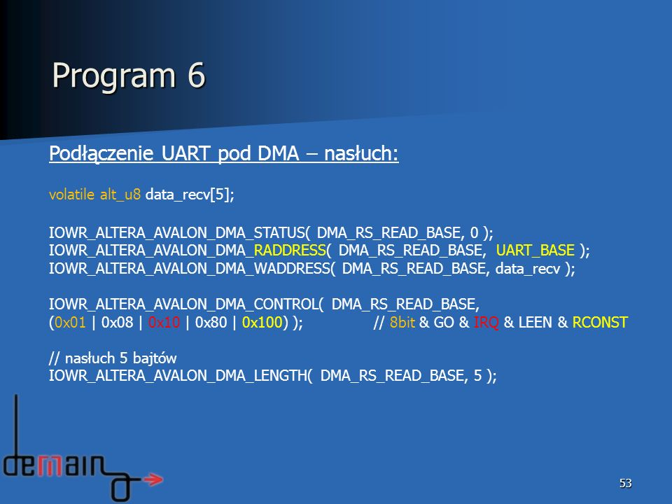 Program 6 Podłączenie UART pod DMA – nasłuch: